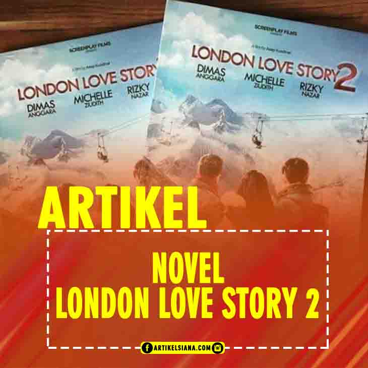 Contoh Resensi Novel London Love Story